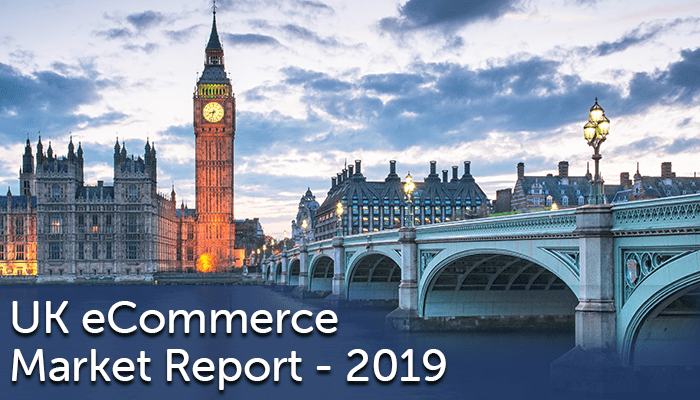 2019 UK eCommerce Market Report
